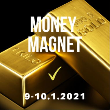 MONEY MAGNET 9-10.1.2021