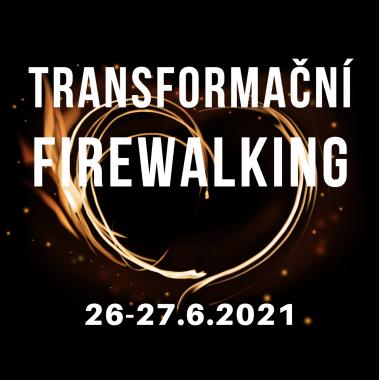 FIREWALKING 26-27.6.2021