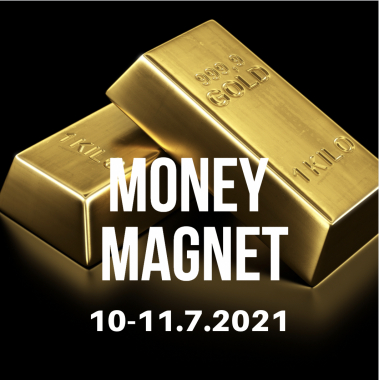 MONEY MAGNET 10-11.7.2021